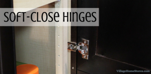 Soft-close hinges. | VillageHomeStores.com